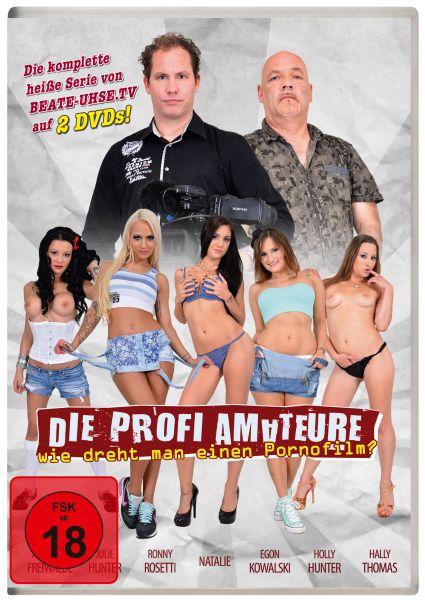 Die Profi-Amateure - Wie dreht man einen Pornofilm?