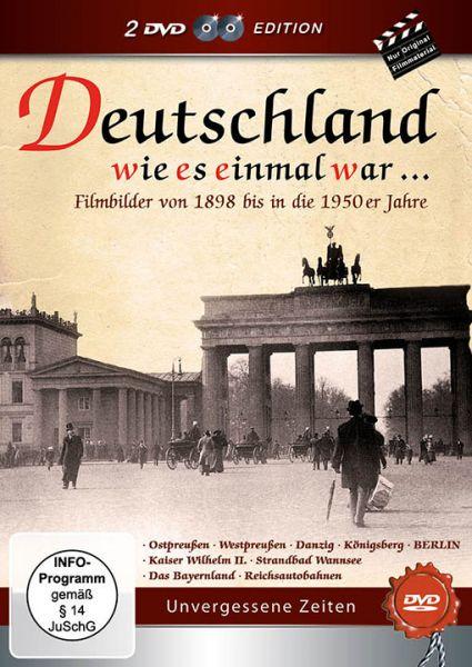 Deutschland wie es einmal war: Filmbilder von 1898 bis in die 1950er Jahre