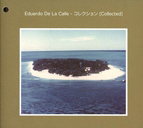 De La Calle, Eduardo - Analog Grooves Collected