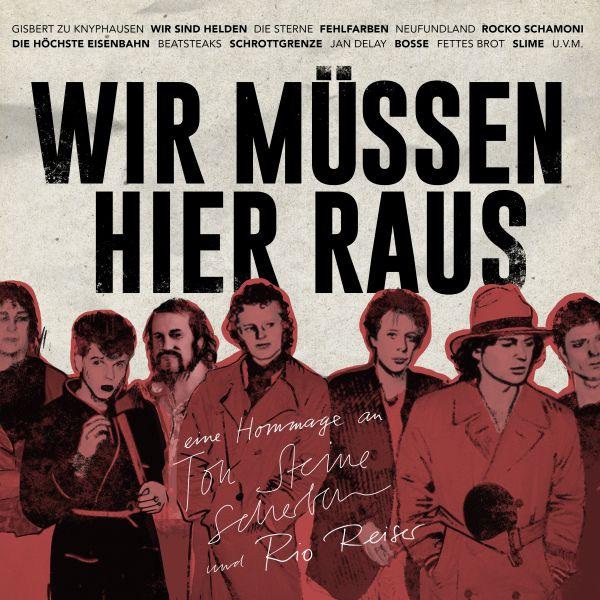 Various - Wir müssen hier raus - Eine Hommage an Ton Steine Scherben & Rio Reiser
