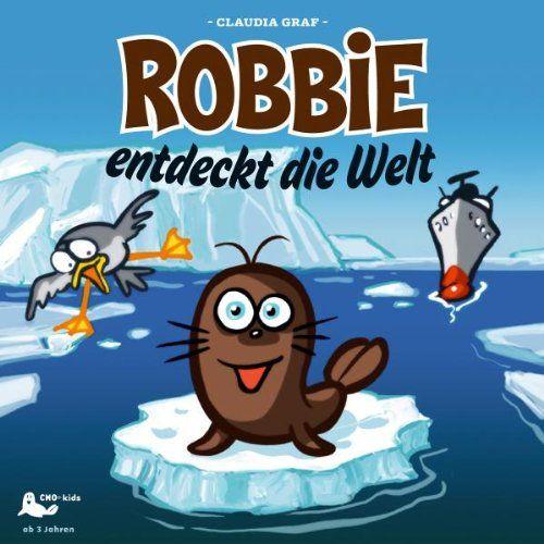 Menke, Karl-Rudolf - Robbie Entdeckt Die Welt, Folge 1
