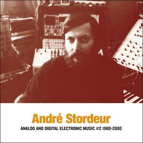 Stordeur, Andre - Analog and Digital Electronic Music #2 1980-2000 (LP)