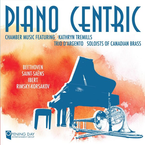 Tremills, Kathryn & Trio D'Argento - Piano Centric