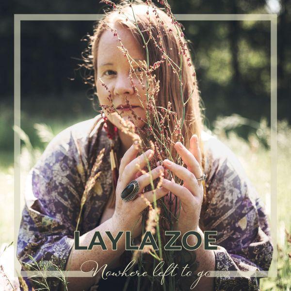 Zoe, Layla - Nowhere Left To Go