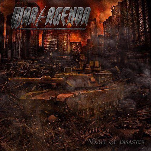 War Agenda - Night Of Disaster