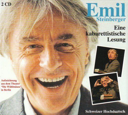 Steinberger, Emil - Emil - Eine kabarettistische Lesung (CD)