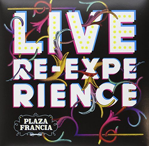 Plaza Francia - Live Re-Experience (LP+CD)