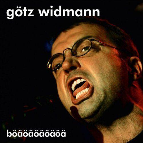 Widmann, Götz - Böäöäöäöäöä