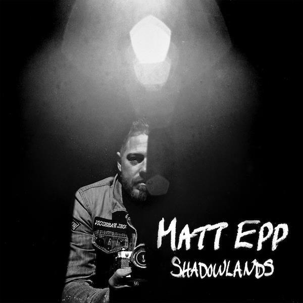 Epp, Matt - Shadowlands