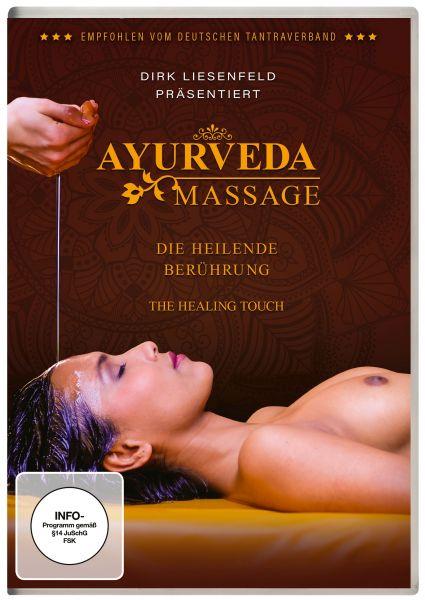 Ayurveda Massage - die heilende Berührung (Neuauflage)