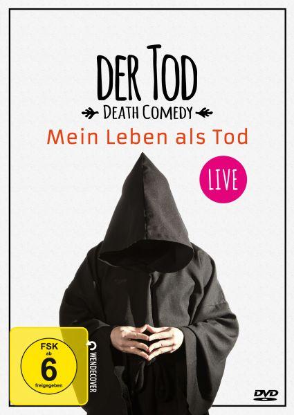 Der Tod - Mein Leben als Tod - LIVE!