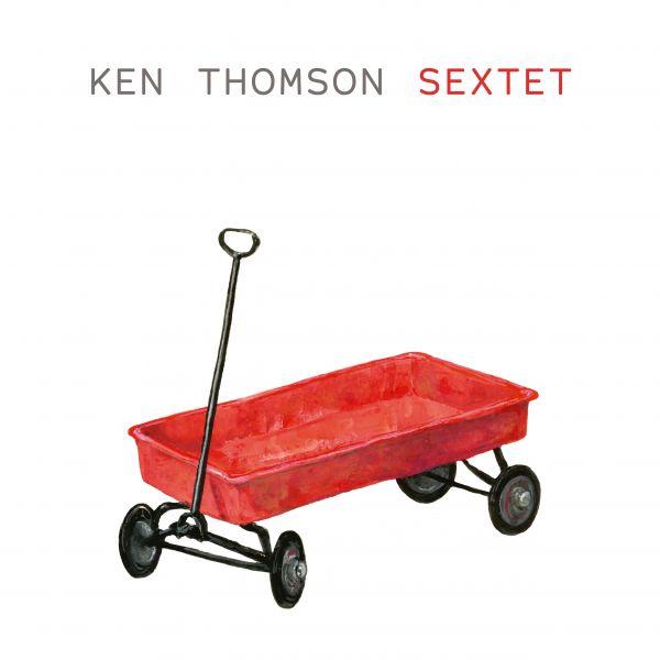 Thomson, Ken - Sextet