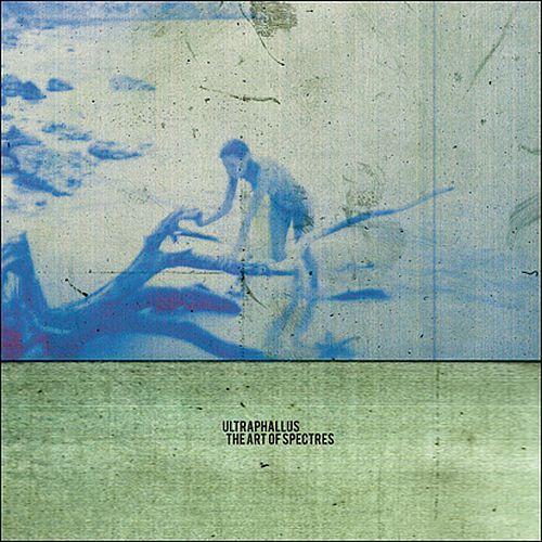 Ultraphallus - The Art Of Spectres (LP)