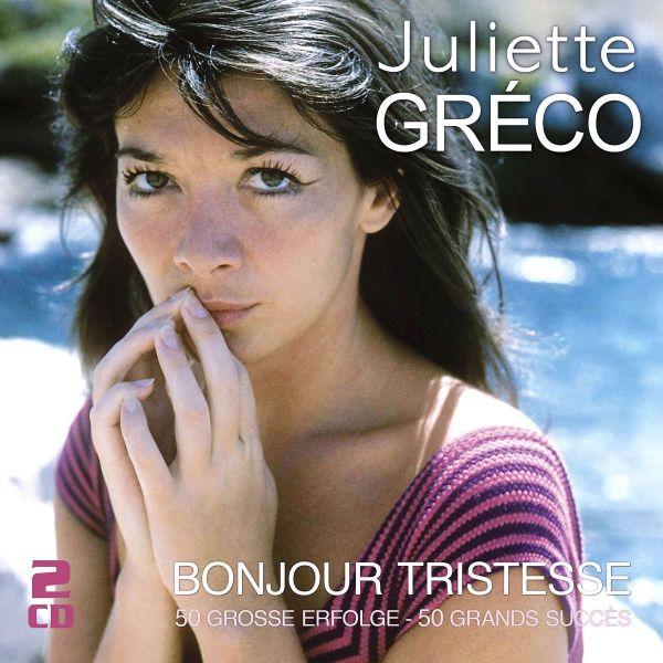 Gréco, Juliette - Bonjour tristesse - 50 große Erfolge - 50 grands succès