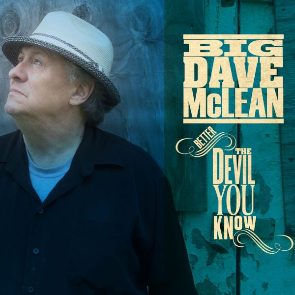 McLean, Big Dave - Better The Devil You Know