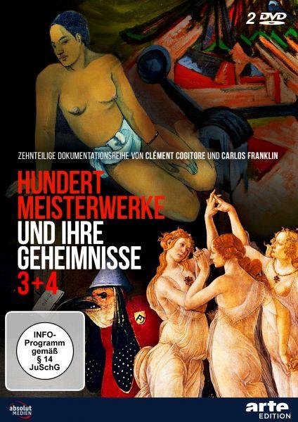 Hundert Meisterwerke und ihre Geheimnisse 3 + 4