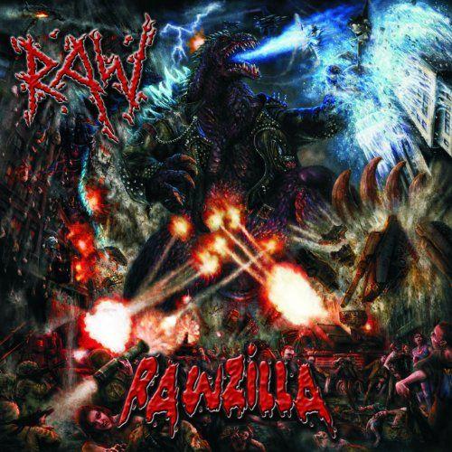 Raw - Rawzilla