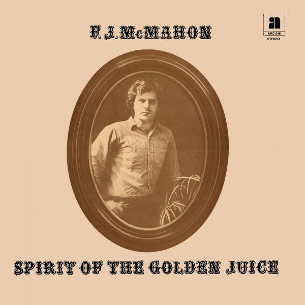 McMahon, F.J. - Spirit Of The Golden Juice