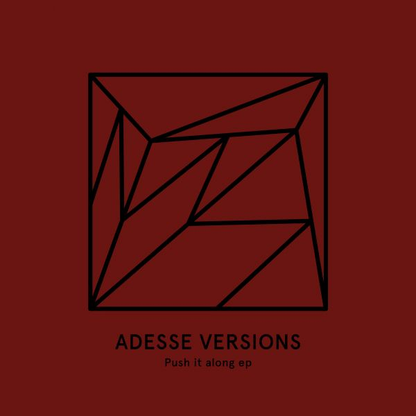 Adesse Versions - Push it along EP