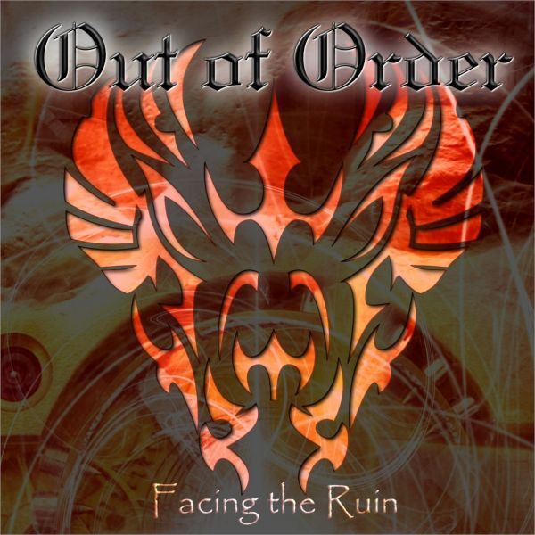 Out Of Order - Facing The Ruin