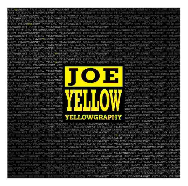 Yellow, Joe - Yellowgraphy