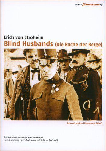 Blind Husbands (Die Rache der Berge)