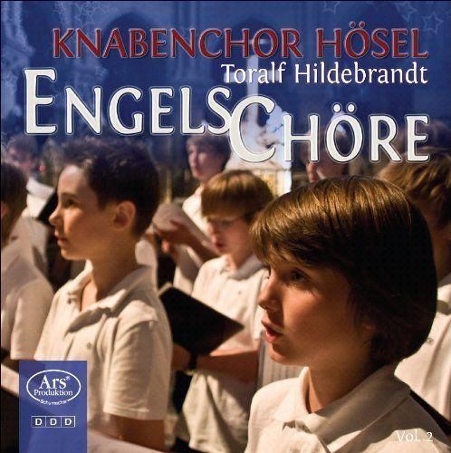Knabenchor Hösel, Toralf Hildebrandt - Engelschöre