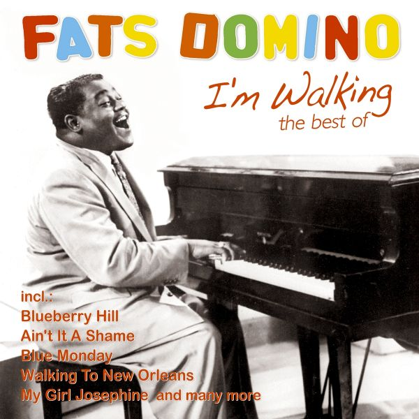 Domino, Fats - I'm Walking - The Best Of
