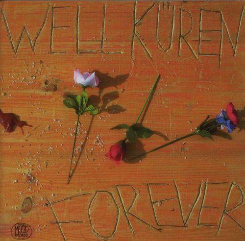 Wellküren, Die - Forever