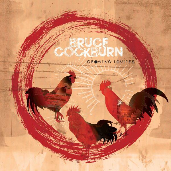 Cockburn, Bruce - Crowing Ignities (2LP)