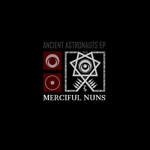 Merciful Nuns - Ancient astronauts EP