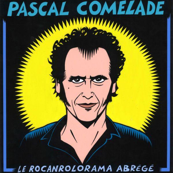 Comelade, Pascal - Le Rocanrolorama Abrege