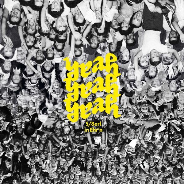 5/8erl in Ehr'n - Yeah Yeah Yeah (LP)