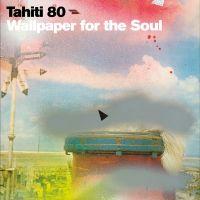 Tahiti 80 - Wallpaper For The Soul (colored 2LP)