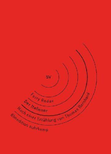 Thomas Bernhard: Der Italiener