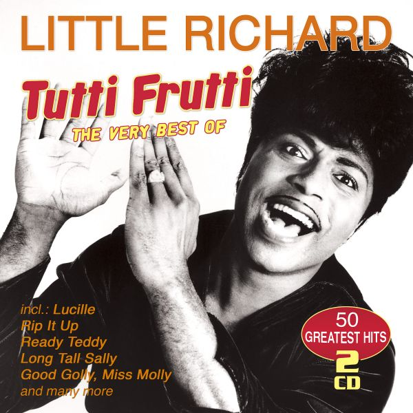 Little Richard - Tutti Frutti - The Very Best Of