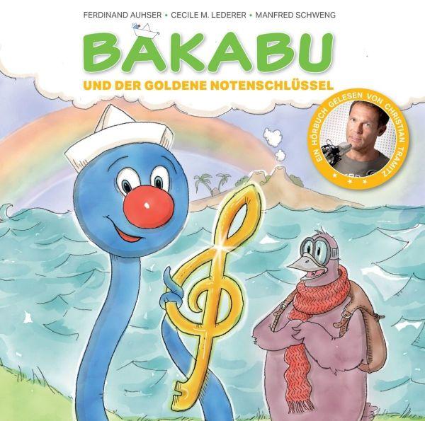 Tramitz, Christian - Bakabu und der goldene Notenschlüssel