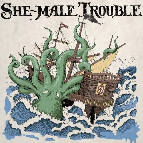 She-Male Trouble - Off the Hook LP