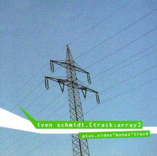 SCHMIDT, IVEN - Track Array