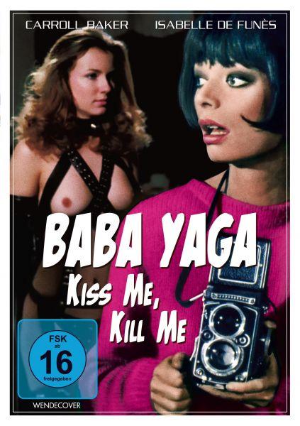 Baba Yaga - Kiss Me, Kill Me (uncut)