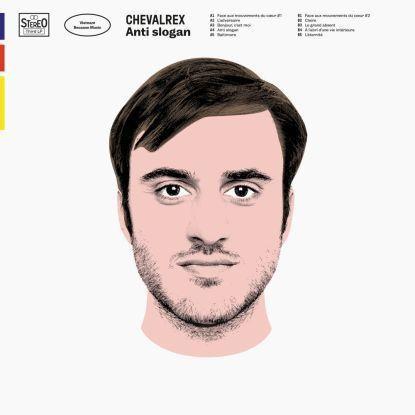 Chevalrex - Anti Slogan (LP+CD)