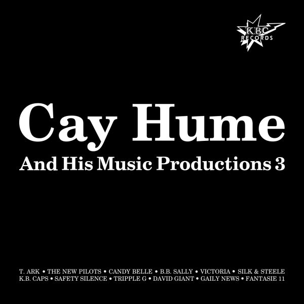 Hume, Cay - His Music Productions 3