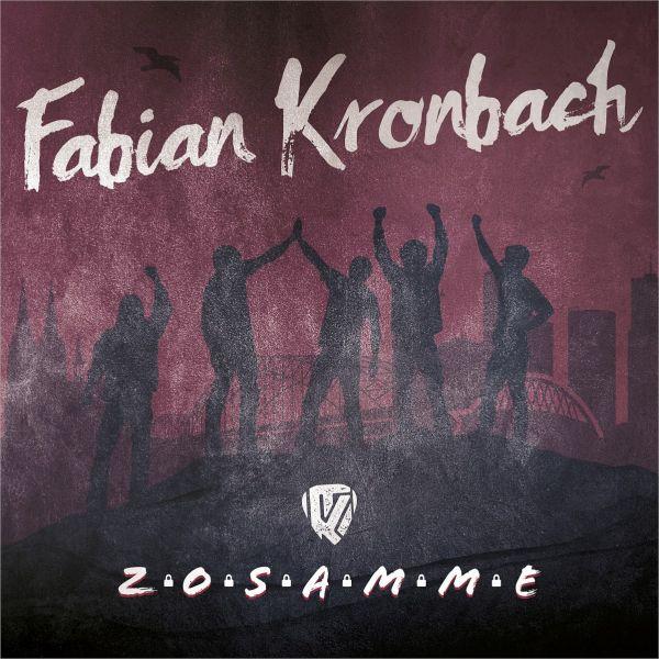 Kronbach, Fabian - Zosamme