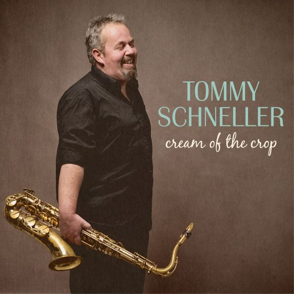 Schneller, Tommy - Cream of the crop