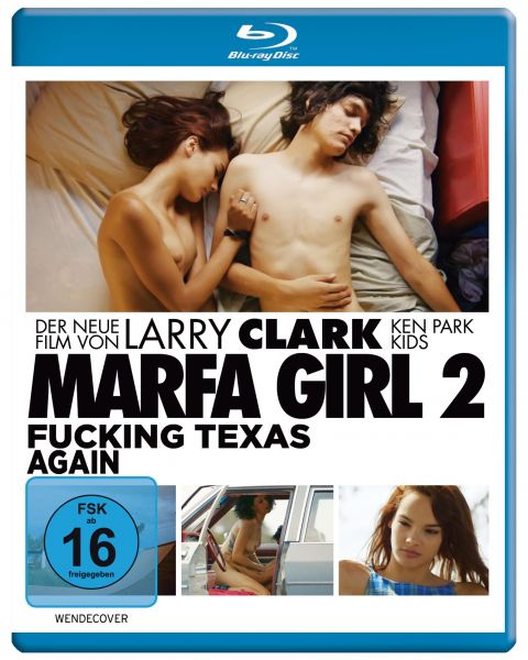 Marfa Girl 2 - Fucking Texas Again