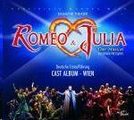Cast Album Wien - Romeo & Julia - Das Musical - Cast Album