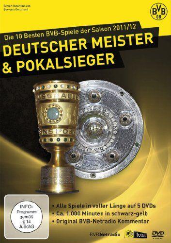 Die 10 besten BVB-Spiele der Saison 2011/2012 - Deutscher Meister & Pokal Sieger 2012