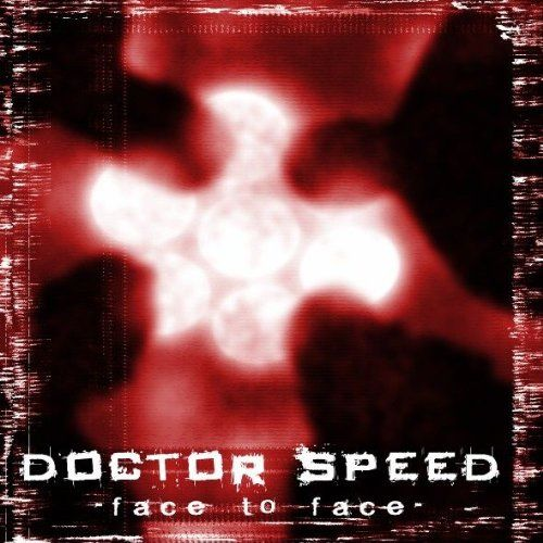 Doctor Speed - Face to face