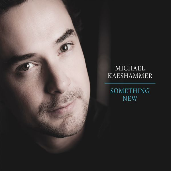 Kaeshammer, Michael - Something New