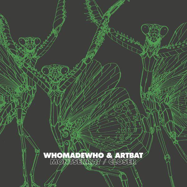 WhoMadeWho & Artbat - Montserrat / Closer